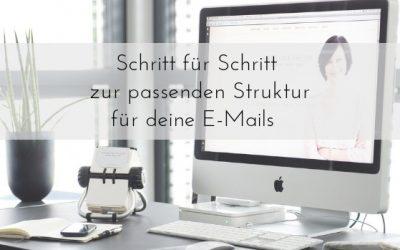 Endlich die passende Struktur für meine E-Mails. So einfach geht's. Teil #2