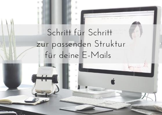 Schritt für Schritt zur passenden Struktur für deine E-Mails. Teil #2